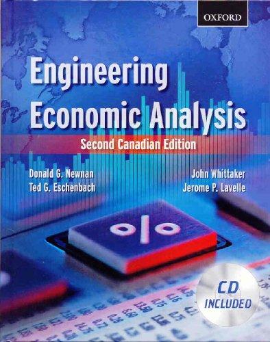 Engineering Economic Analysis: Second Canadian Edition: Donald G. Newnan,