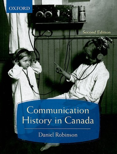 9780195430189: Communication History in Canada