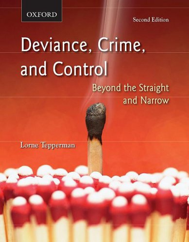 9780195430257: Deviance, Crime, and Control: Beyond the Straight and Narrow