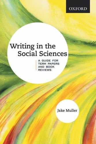 9780195430264: Writing in the Social Sciences: A Guide for Term Papers and Book Reviews