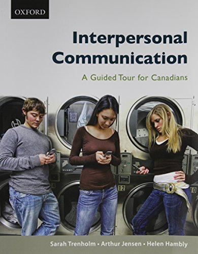 9780195430288: Interpersonal Communication: A Guided Tour for Canadians, First Canadian Edition