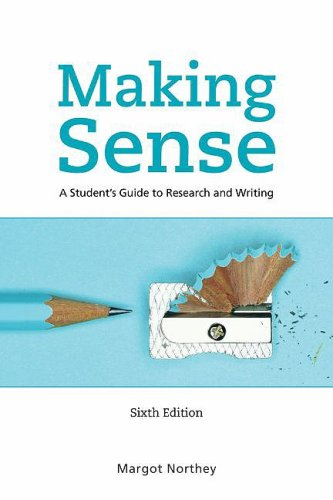 9780195430639: Making Sense: A Student's Guide to Research and Writing
