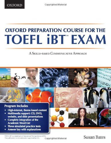 9780195431179: Oxford preparation course for the TOEFL iBT Exam:A Skills Based Communicative Approach Student Book