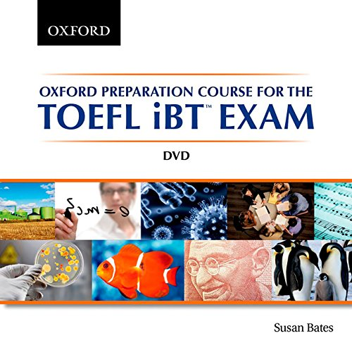 9780195431193: Oxford Preparation Course for the TOEFL iBT Exam: Oxford Preparation Course for the Test of English as a Foreign Language iBT Exam DVD (TOEFL Ibt Preparation Course)