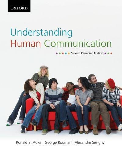 Understanding Human Communication: Second Canadian Edition: Adler, Ronald B.; Rodman, George R.; ...