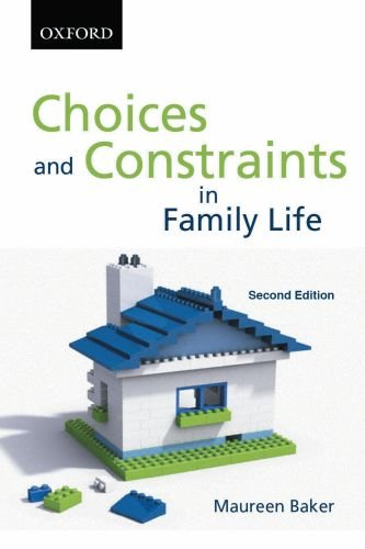 9780195431599: Choices and Constraints in Family Life (Sociology Series)