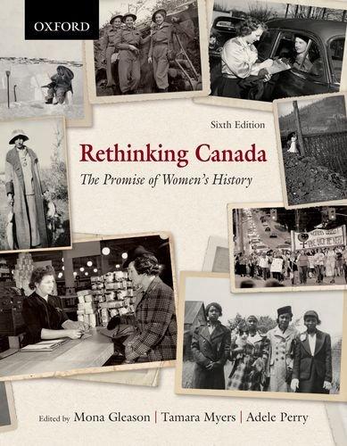 Rethinking Canada: The Promise of Women's History: Mona Gleason, Adele