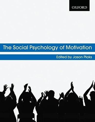 9780195431858: The Social Psychology of Motivation