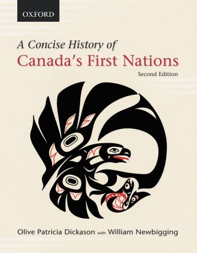 9780195432428: A Concise History of Canada's First Nations