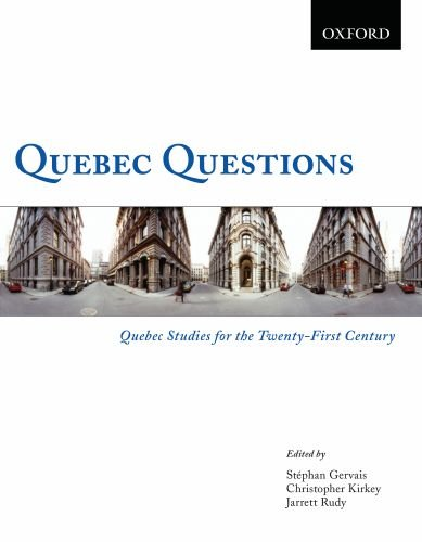 Quebec Questions: Quebec Studies for the Twenty-First: Jarrett Rudy, Stephan