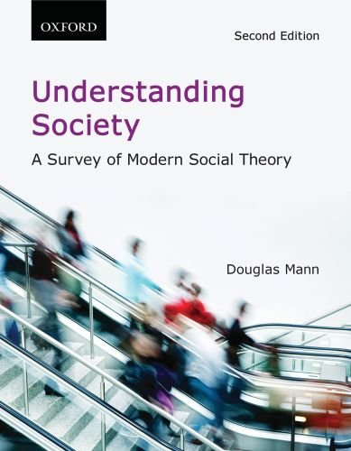 9780195432503: Understanding Society: A Survey of Modern Social Theory