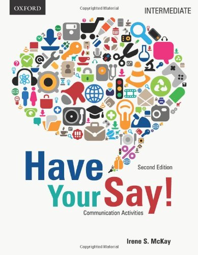 9780195432619: Have Your Say: Intermediate Communication Activities