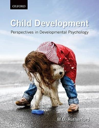 9780195432985: Child Development: Perspectives in Developmental Psychology