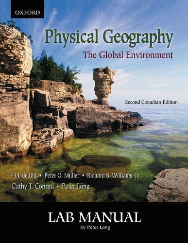 Physical Geography: The Global Environment, Second Canadian Edition: Lab Manual: Long, Peter