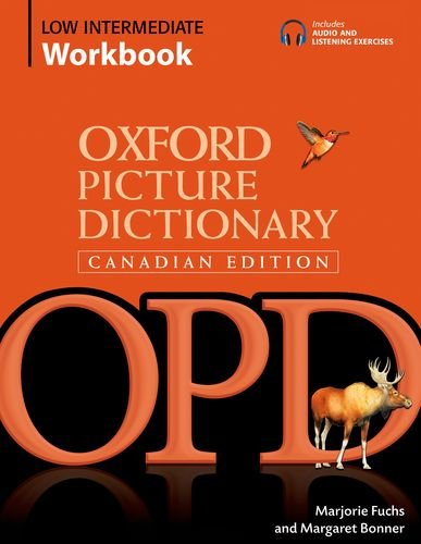 9780195433531: Oxford Picture Dictionary Canadian Edition Low Intermediate Workbook