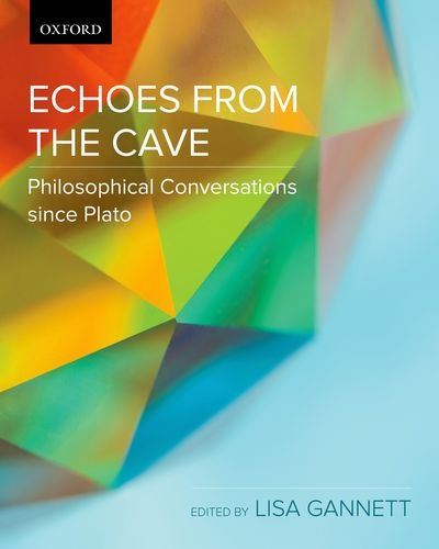 9780195433692: Echoes from the Cave: Philosophical Conversations since Plato