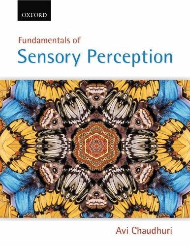 Fundamentals of Sensory Perception: Avi Chaudhuri