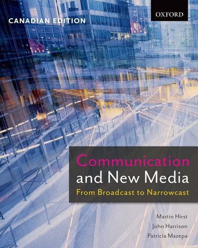 9780195433814: Communication and New Media: From Broadcast to Narrowcast, Canadian Edition