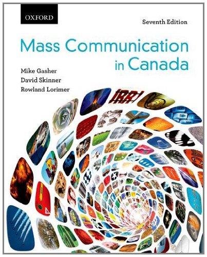 Mass Communication in Canada: Mike Gasher, David