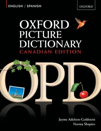 9780195434545: Oxford Picture Dictionary English-Spanish: Bilingual Dictionary - Canadian Edition. Vocabulary development program.