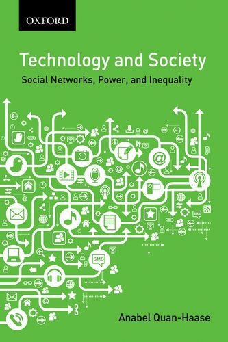 9780195437836: Technology and Society: Social Networks, Work, and Inequality (Themes in Canadian Sociology)