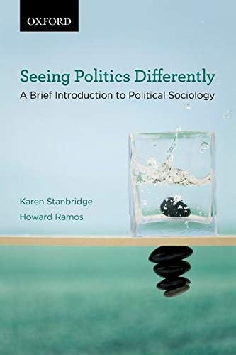 9780195437850: Seeing Politics Differently: A Brief Introduction to Political Sociology (Themes in Canadian Sociology)