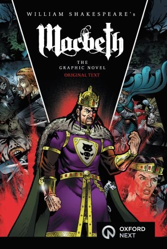 William Shakespeare's Macbeth the Graphic Novel: SHAKESPEARE