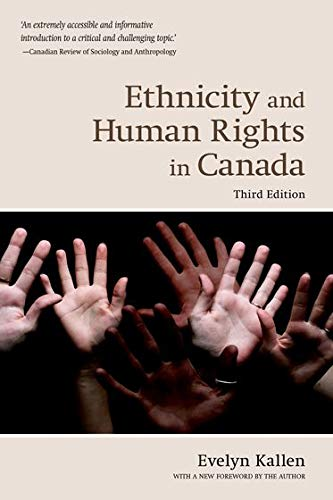 Ethnicity and Human Rights in Canada (Wynford: Kallen, Evelyn