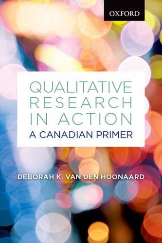 Qualitative Research in Action : A Canadian: Deborah K. van