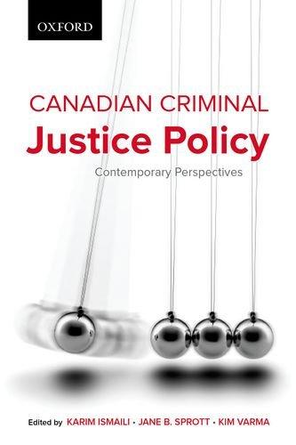 Canadian Criminal Justice Policy: Karim Ismaili K.