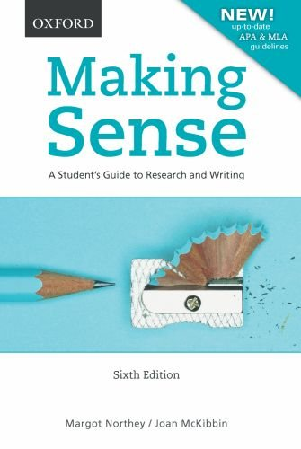 9780195440034: Making Sense: A Student's Guide to Research and Writing