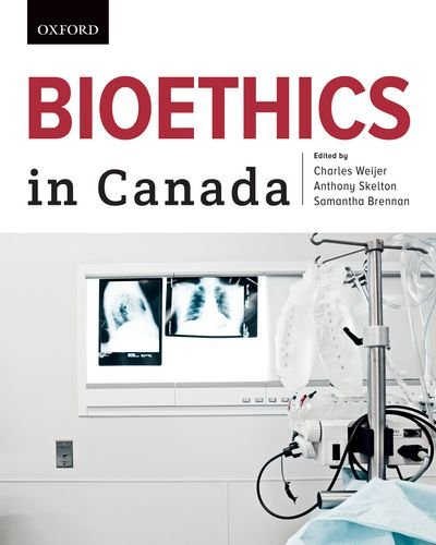 9780195440157: Bioethics in Canada