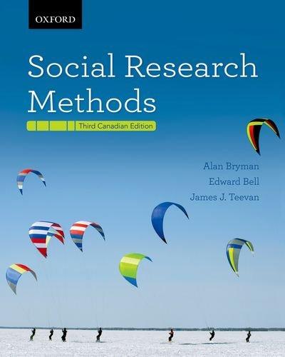 Social Research Methods Third Canadian Edition: Alan; Bell Bryman