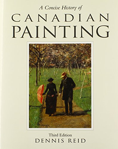 9780195444568: A Concise History of Canadian Painting