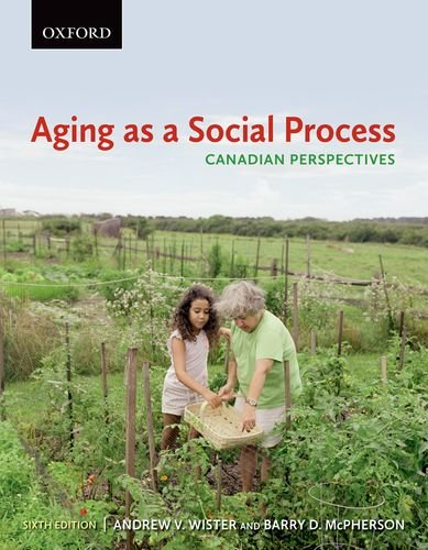 9780195444926: Aging as a Social Process: Canadian Perspectives