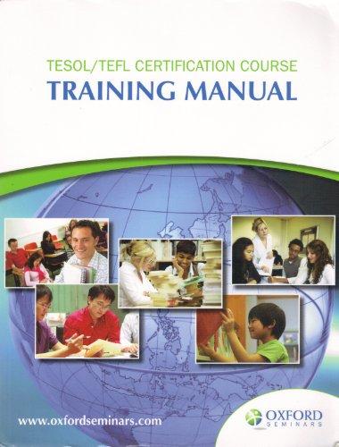 9780195445374: TESOL/TEFL Certification Course Training Manual