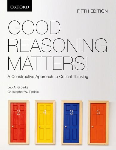 9780195445756: Good Reasoning Matters!: A Constructive Approach to Critical Thinking