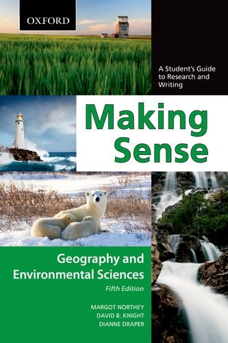 9780195445824: Making Sense in Geography and Environmental Sciences: A Student's Guide to Research and Writing