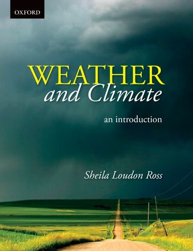 Weather and Climate: An Introduction: Sheila Loudon Ross