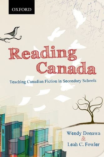 9780195446159: Reading Canada: Teaching Canadian Fiction in Secondary Schools