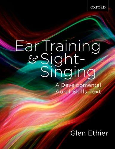 9780195446173: Ear Training and Sight Singing: A Developmental Aural Skills Text