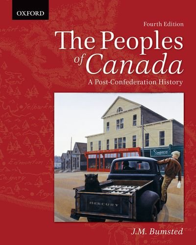 9780195446319: The Peoples of Canada: A Post-Confederation History