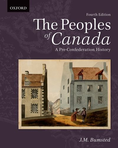 9780195446364: The Peoples of Canada: A Pre-Confederation History