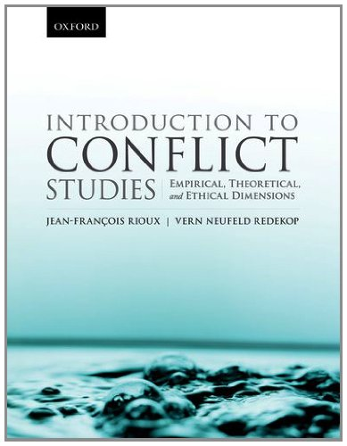 Introduction to Conflict Studies:: Empirical, Theoretical, and: Neufeld Redekop, Vern;