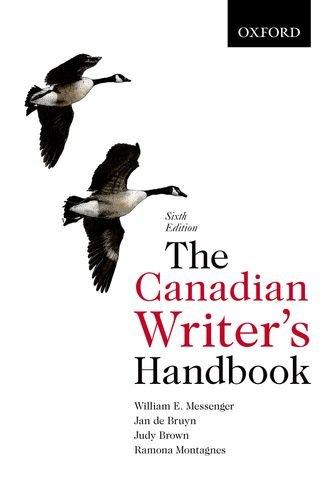 The Canadian Writer's Handbook 6th Edition: William E. Messenger