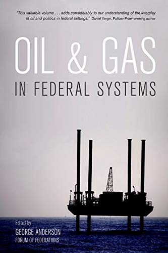 9780195447323: Oil and Gas in Federal Systems