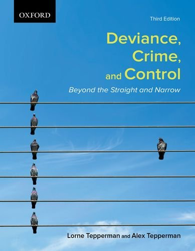 9780195447439: Deviance, Crime, and Control Beyond the Straight and Narrow