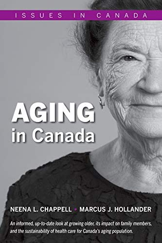Aging in Canada (Issues in Canada): Chappell, Neena L.,