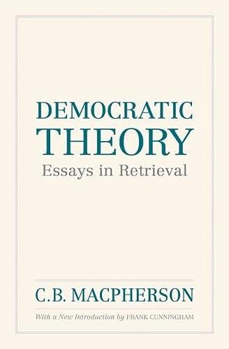 9780195447798: Democratic Theory: Essays in Retrieval (Wynford Books)