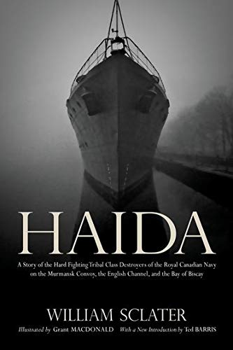 9780195447934: Haida: A Story of the Hard Fighting Tribal Class Destroyers of the Royal Canadian Navy on the Murmansk Convoy, the English Channel and the Bay of Biscay (Wynford Project)